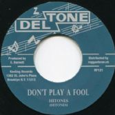 Hitones - Don't Play A Fool  Milton Boothe - Got To Be At The Party (Deltone / Reggae Fever) 7""